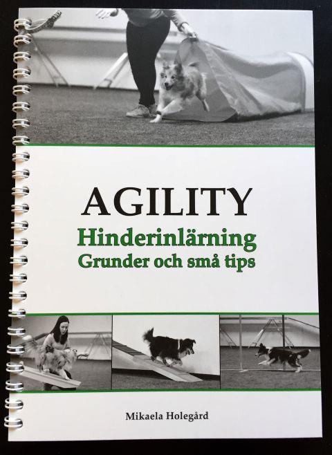 Agility Hinderinlärning - Mikaela Holegård (2016)