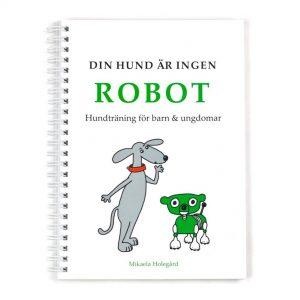 Din hund är ingen robot