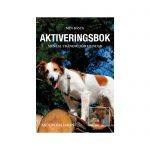 Min bästa aktiveringsbok - Mentalträning för hundar